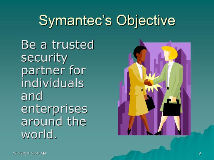 Symantec's Objective
