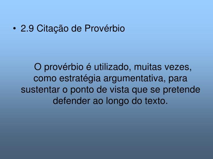 2.9 Citação de Provérbio
