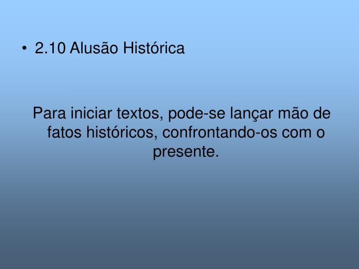 2.10 Alusão Histórica