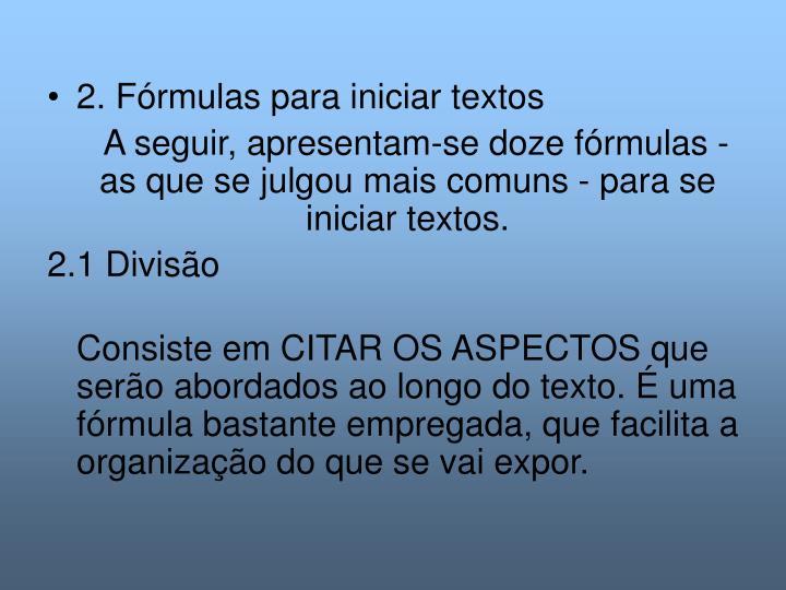 2. Fórmulas para iniciar textos