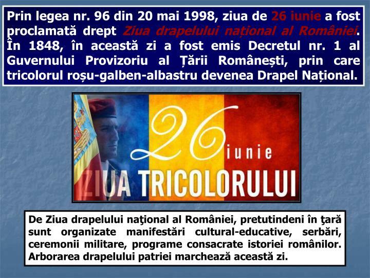 Prin legea nr. 96 din 20 mai 1998, ziua de