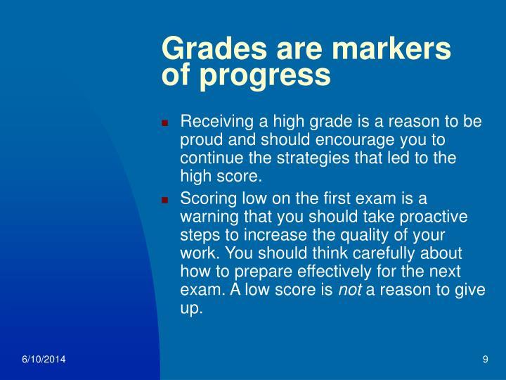 Grades are markers of progress