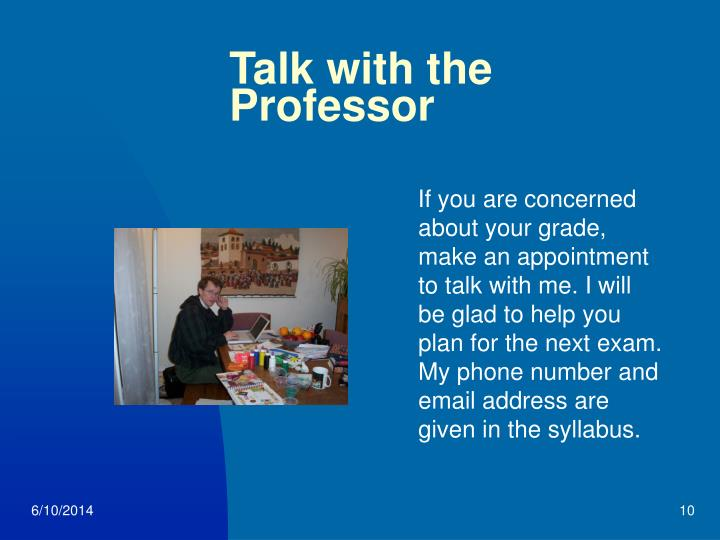 Talk with the Professor