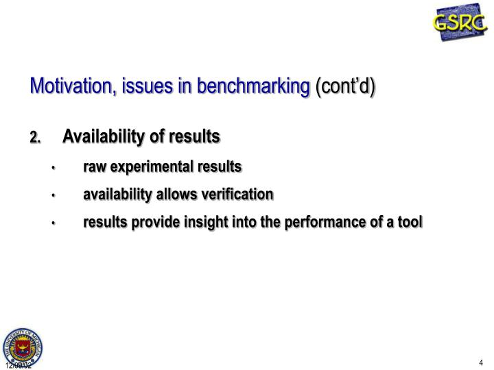 Motivation, issues in benchmarking
