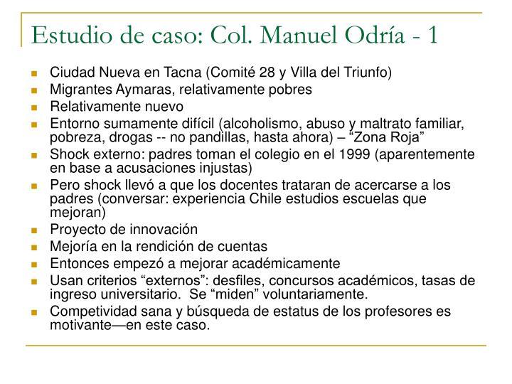 Estudio de caso: Col. Manuel Odría - 1