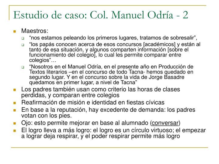 Estudio de caso: Col. Manuel Odría - 2
