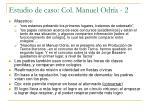 estudio de caso col manuel odr a 2