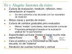 fe y alegr a factores de xito1