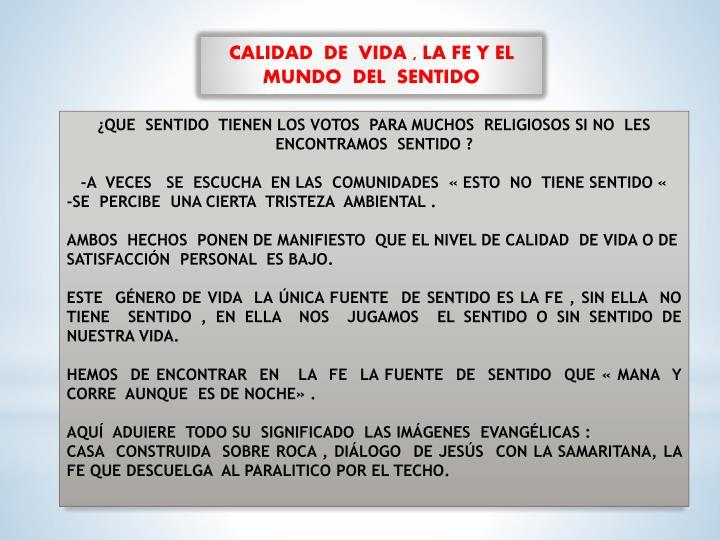 CALIDAD  DE  VIDA , LA FE Y EL MUNDO  DEL  SENTIDO