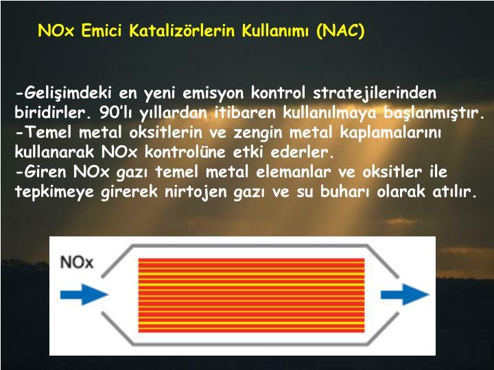 NOx Emici Katalizörlerin Kullanımı (NAC)