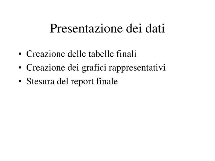 Presentazione dei dati
