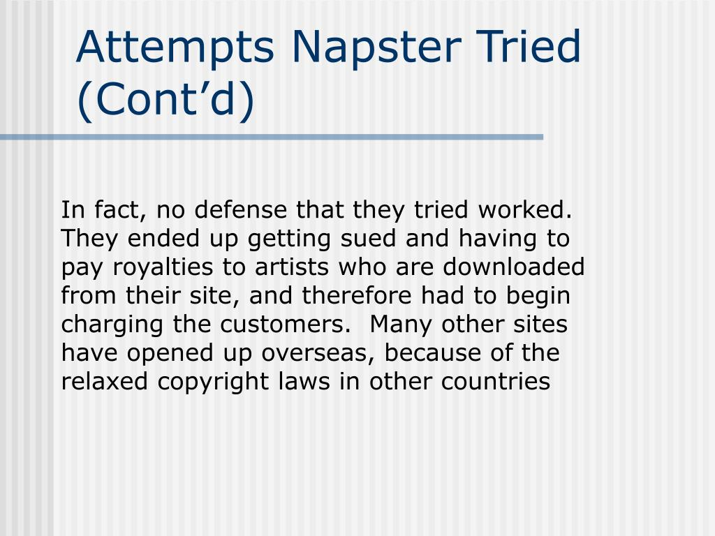 Attempts Napster Tried (Cont'd)