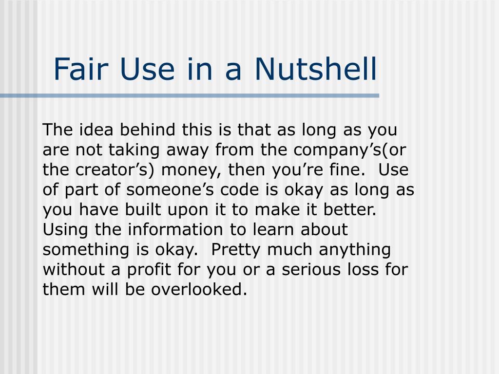 Fair Use in a Nutshell