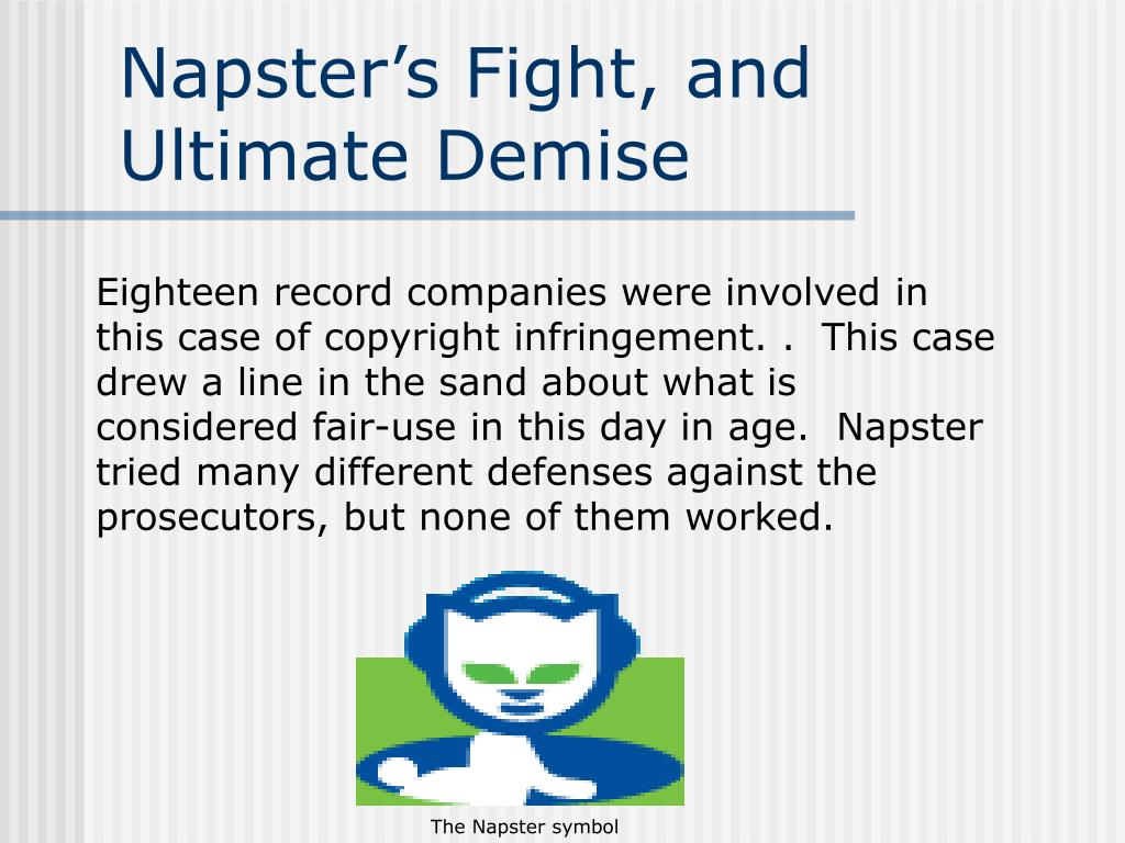 Napster's Fight, and Ultimate Demise