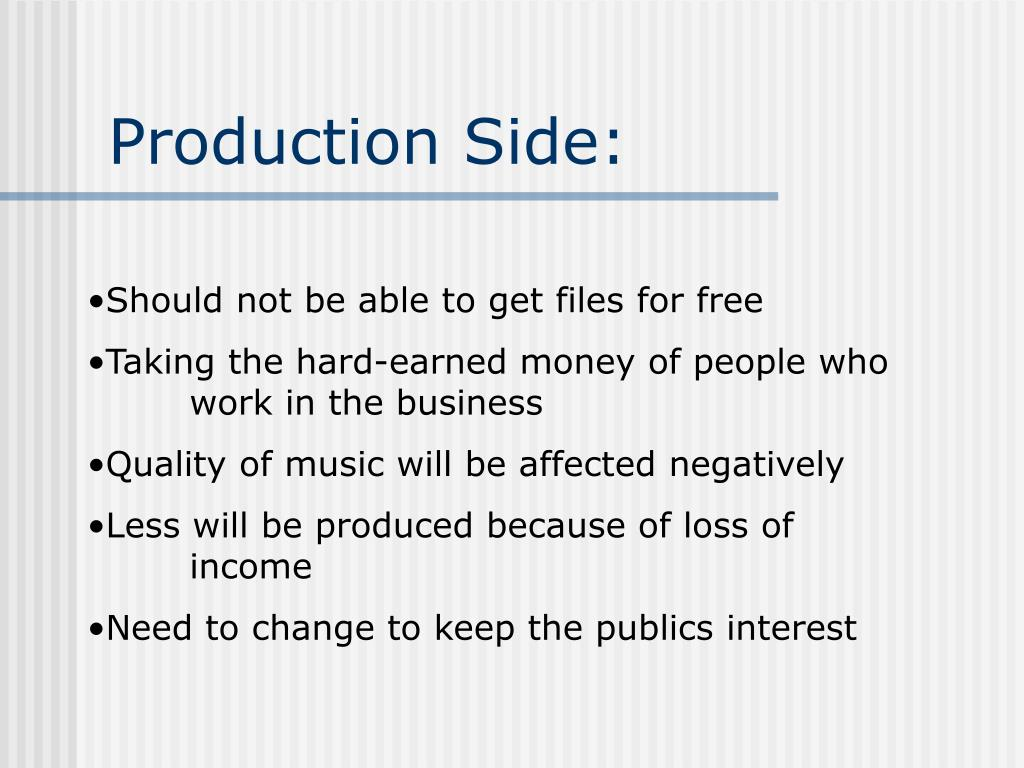 Production Side: