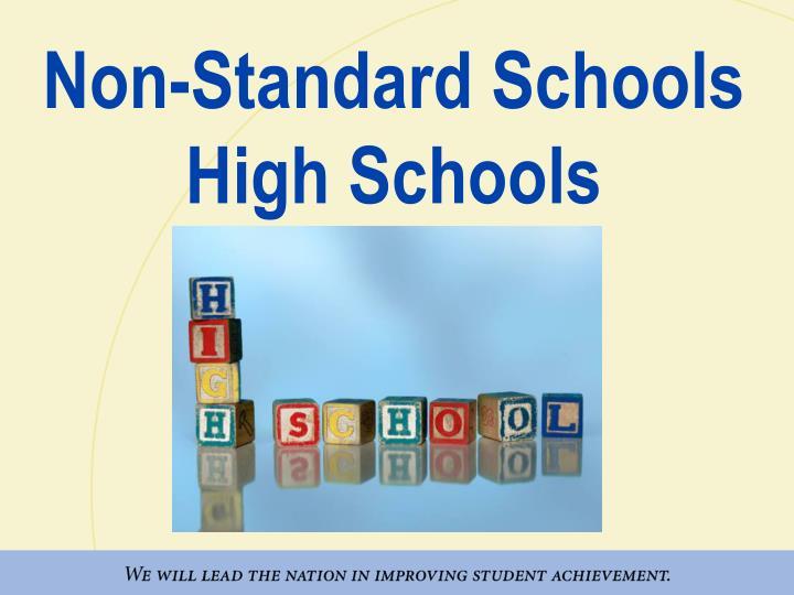 Non-Standard Schools