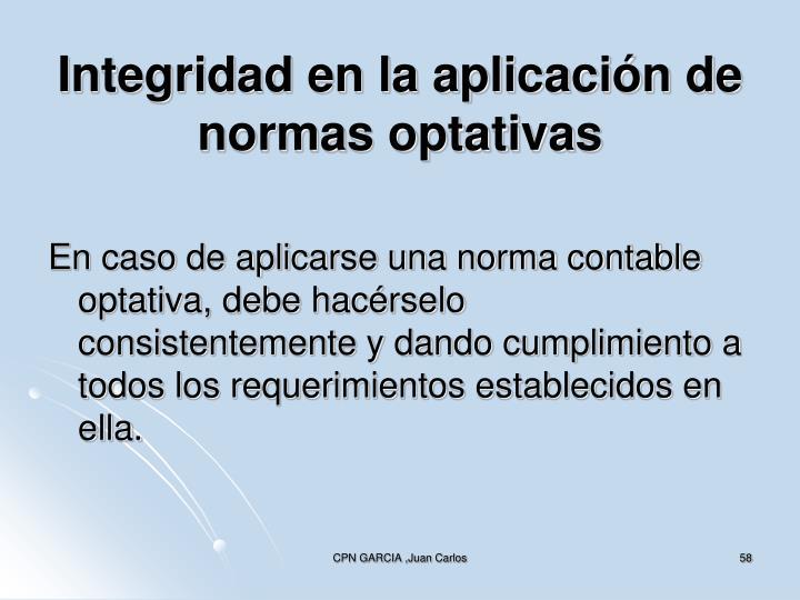 Integridad en la aplicación de normas optativas