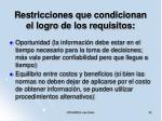 restricciones que condicionan el logro de los requisitos