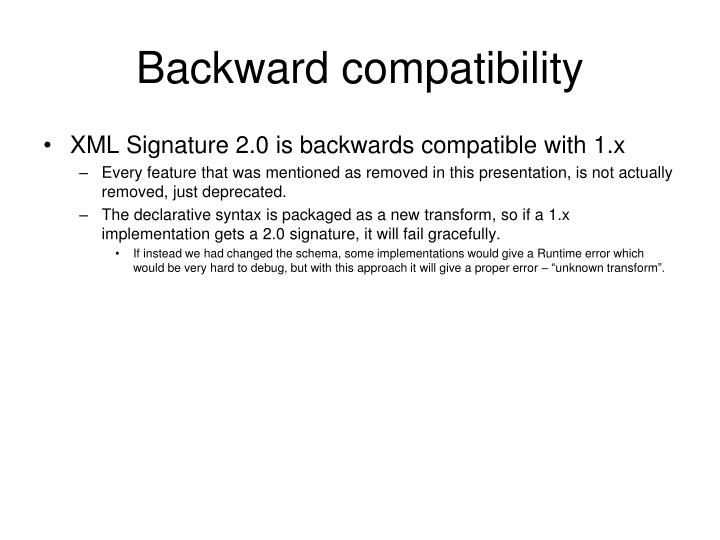 Backward compatibility