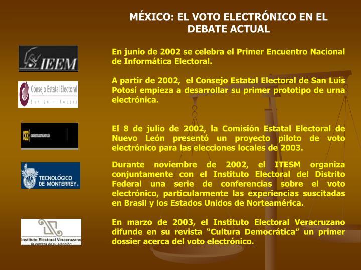 MÉXICO: EL VOTO ELECTRÓNICO EN EL DEBATE ACTUAL