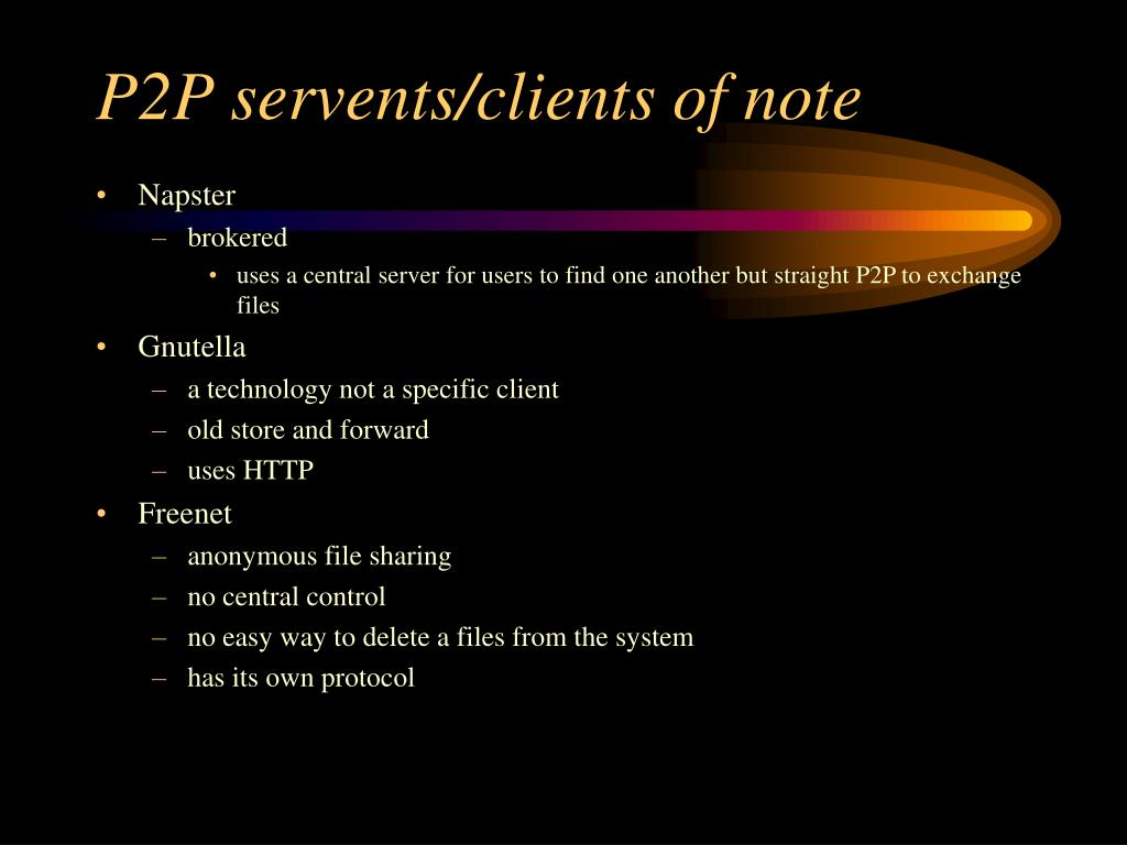 P2P servents/clients of note