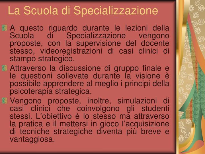 La Scuola di Specializzazione