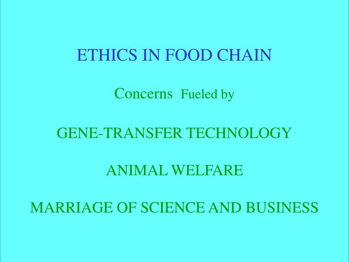 ETHICS IN FOOD CHAIN