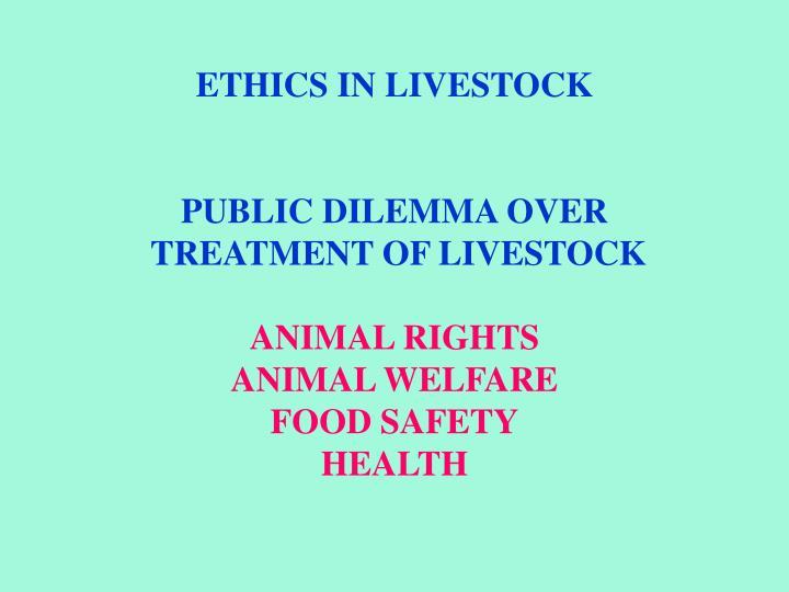 ETHICS IN LIVESTOCK