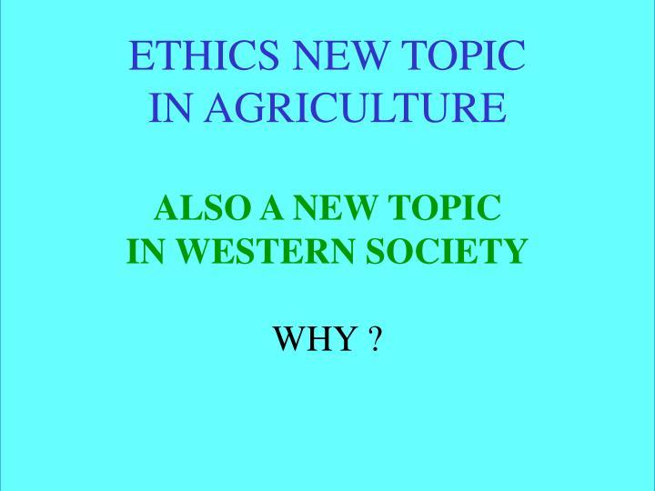 ETHICS NEW TOPIC