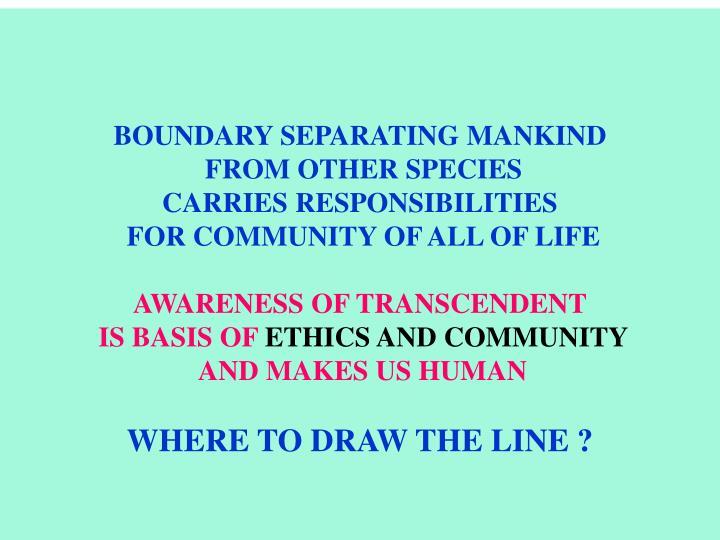 BOUNDARY SEPARATING MANKIND