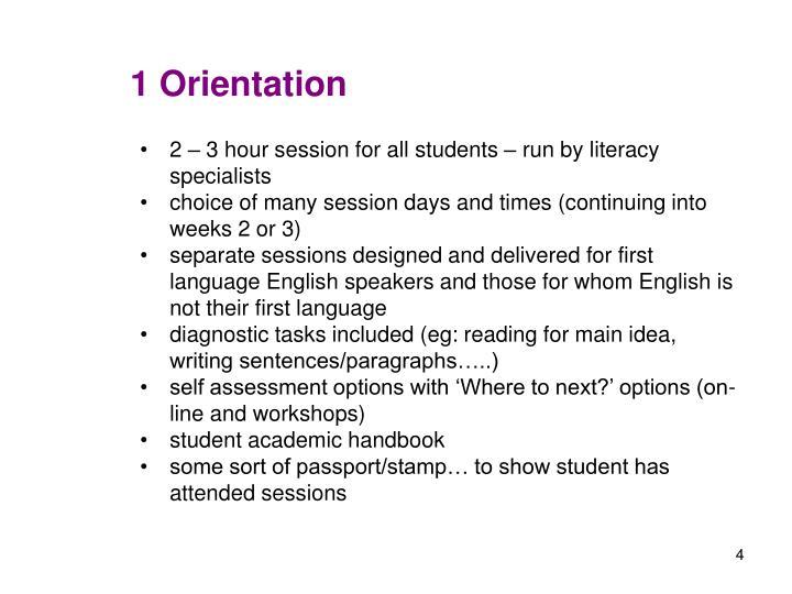 1 Orientation