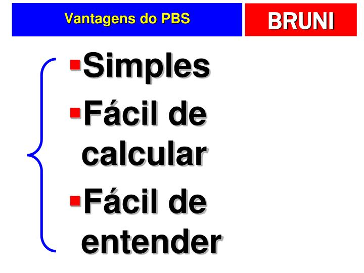 Vantagens do PBS