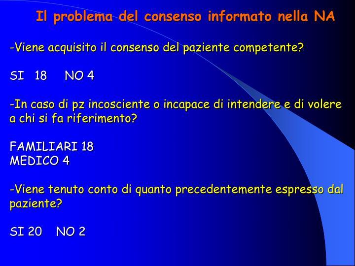 Il problema del consenso informato nella NA