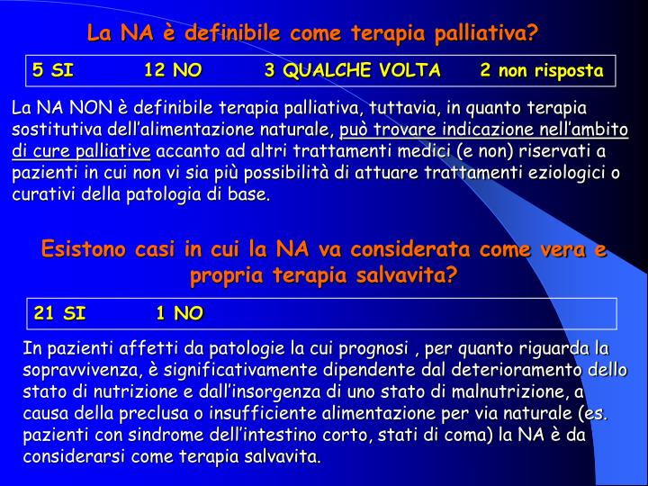 La NA è definibile come terapia palliativa?