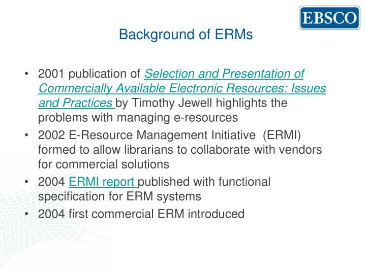 Background of ERMs
