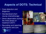 aspects of dots technical