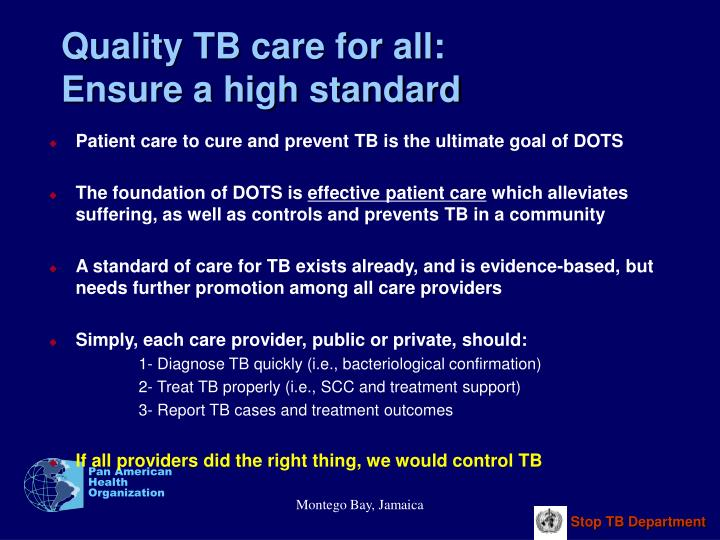 Quality TB care for all: