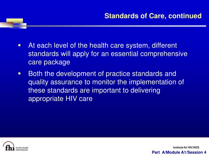 Standards of Care, continued