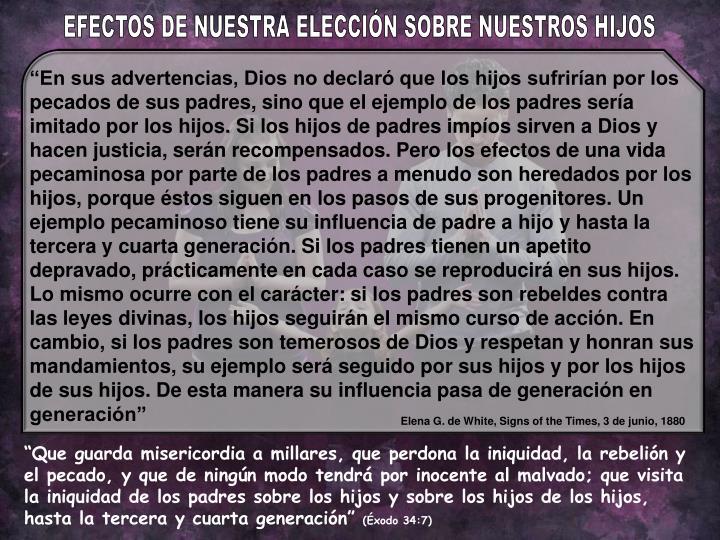 EFECTOS DE NUESTRA ELECCIÓN SOBRE NUESTROS HIJOS