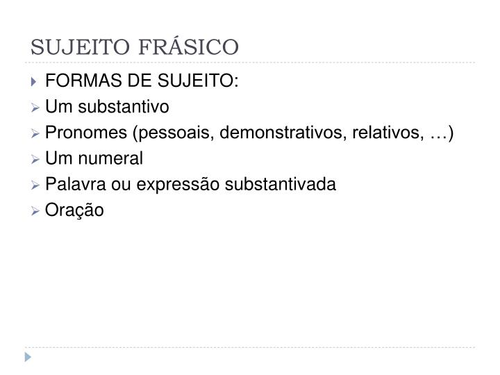 SUJEITO FRÁSICO