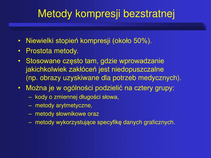 Metody kompresji bezstratnej