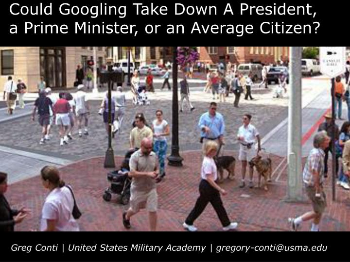 Could Googling Take Down A President,