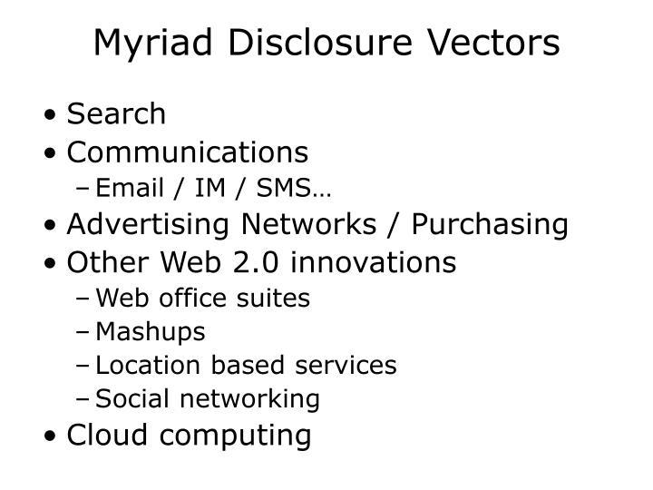Myriad Disclosure Vectors