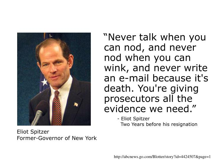 """""""Never talk when you can nod, and never nod when you can wink, and never write an e-mail because it's death. You're giving prosecutors all the evidence we need."""""""