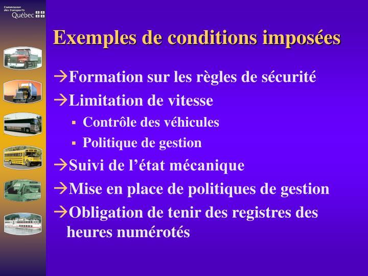 Exemples de conditions imposées