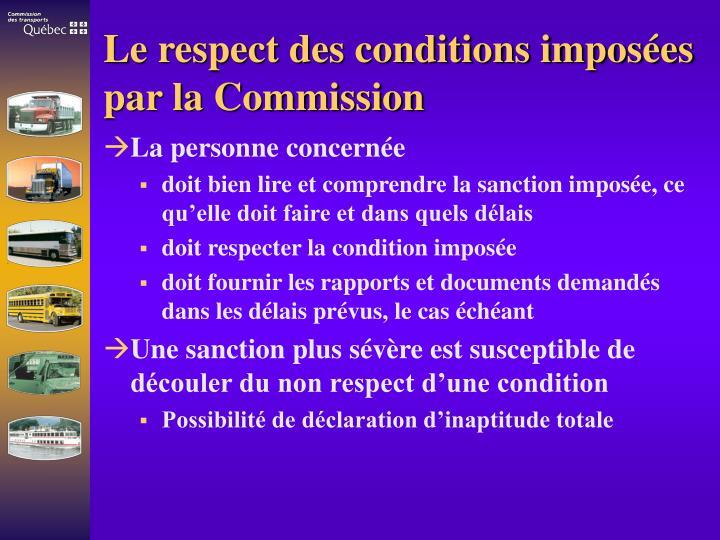Le respect des conditions imposées par la Commission