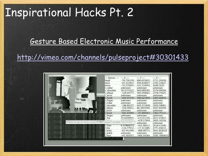 Inspirational Hacks Pt. 2