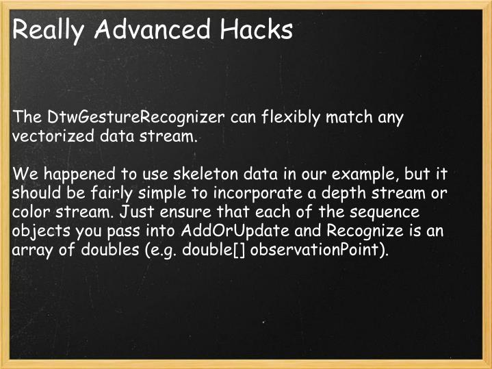 Really Advanced Hacks