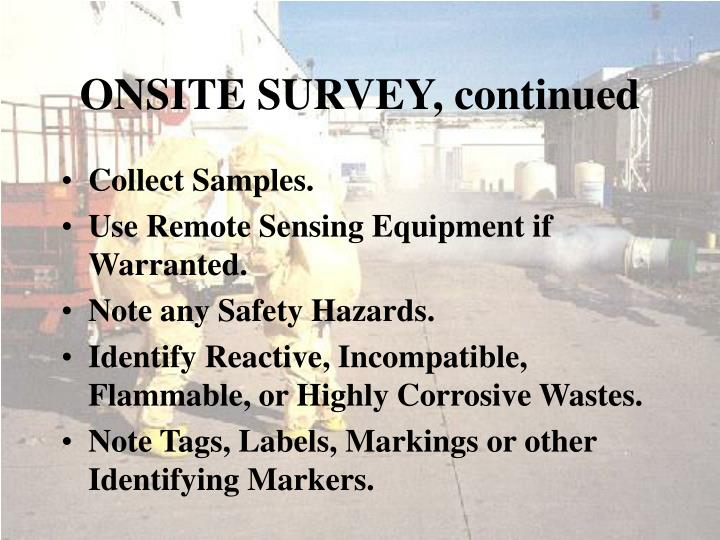 ONSITE SURVEY, continued