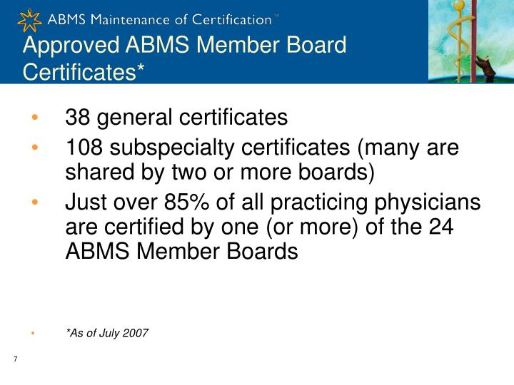 Approved ABMS Member Board Certificates*